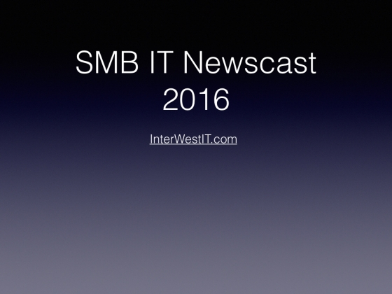 SMB IT Newscast 2016.001